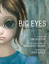 Big Eyes: The Film, The Art