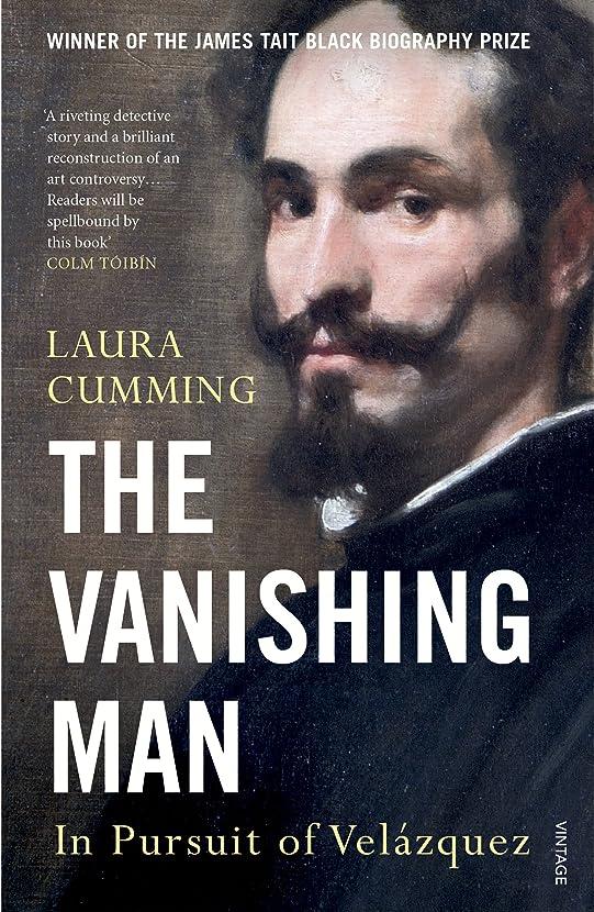 抜け目がない怪物子孫The Vanishing Man: In Pursuit of Velazquez (English Edition)
