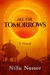 All the Tomorrows Kindle Edition