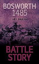 bosworth 1485(المعركة Story)