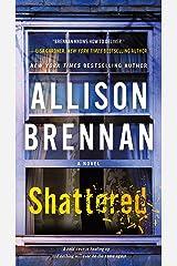 Shattered: A Novel (Max Revere Novels Book 4) Kindle Edition