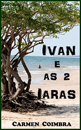 Ivan e as duas Iaras