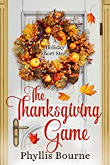 The Thanksgiving Game: A Holiday Short Story Kindle Edition