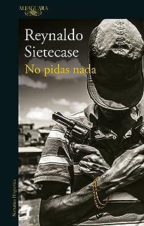No pidas nada (Spanish Edition)