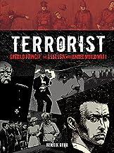 Terrorist: Gavrilo Princip, the Assassin Who Ignited World War I (Fiction - Young Adult) (English Edition)