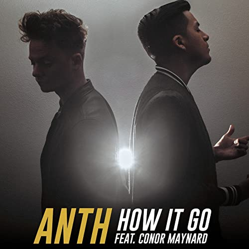a7e7f34268 How It Go (feat. Conor Maynard) [Explicit] by Anth on Amazon Music ...