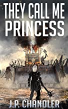 They Call Me Princess (The Fallen World Book 8)