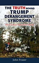 """The Truth Behind Trump Derangement Syndrome: """"There is More Than Meets the Eye"""""""