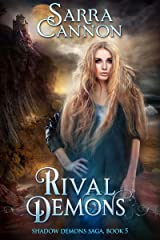 Rival Demons (The Shadow Demons Saga Book 5) Kindle Edition
