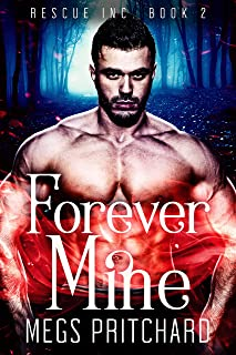 Forever Mine: A Vampire Paranormal Gay Romance (Rescue Inc Book 2)
