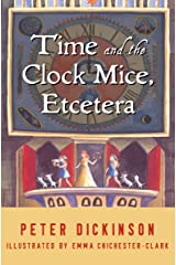 Time and the Clock Mice, Etcetera (English Edition) Versión Kindle