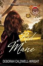 Red Mane (The Red Mane Chronicles A Pre-Civil War Romance Book 1)