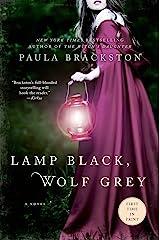 Lamp Black, Wolf Grey: A Novel Kindle Edition