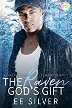 The Raven God's Gift: A Holiday Romance (Vale Valley Season Four Book 3)