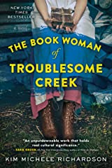 The Book Woman of Troublesome Creek: A Novel Kindle Edition