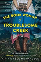 Cover image of The Book Woman of Troublesome Creek by Kim Michele Richardson