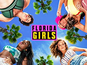 Florida Girls - Season 1