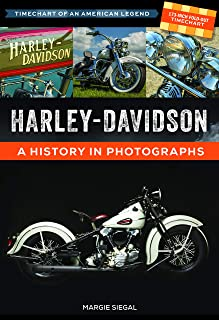 Harley-Davidson: Timechart of an American Legend: A History in Photographs