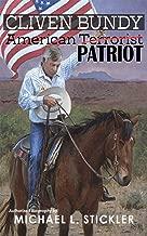 Cliven Bundy: American Patriot