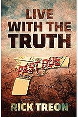 Live With the Truth: a Bartholomew Beck novella Kindle Edition