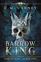 Barrow King: The Realms Book One: (An Epic LitRPG Series) (English Edition)