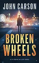 Broken Wheels: A Scottish Crime Thriller (DI Frank Miller Crime Series Book 5)