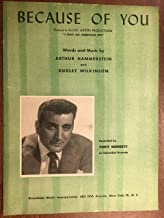 BECAUSE OF YOU (by Arthur Hammerstein SHEET MUSIC 1940 pristine condition) featured by Tony Bennett on columbia records (pictured)