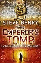 The Emperor's Tomb: Book 6 (Cotton Malone Series)