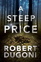 Cover image of A Steep Price by Robert Dugoni