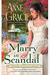 Marry in Scandal (Marriage of Convenience Book 2) Kindle Edition