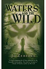 Waters and the Wild Kindle Edition