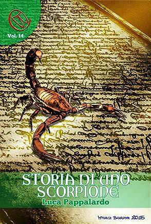 Storia di uno Scorpione (Wizards & Blackholes Vol. 14)