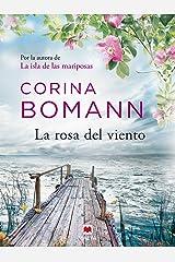 La rosa del viento: Por la autora de La isla de las mariposas (Grandes Novelas) Versión Kindle
