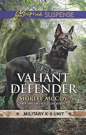 Valiant Defender (Military K-9 Unit Book 8)