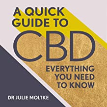 A Quick Guide to CBD: Everything You Need to Know