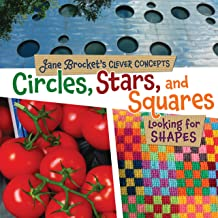 Circles, Stars, and Squares: Looking for Shapes (Jane Brocket's Clever Concepts)