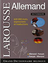 Grand Dictionnaire Francais-allemand / Large French-german Dictionary: Allemand - Francais Larousse / German-french Larousse (French Edition) (French and German Edition)