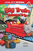 Big Train Takes a Trip (Train Time)