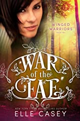 Winged Warriors (War of the Fae Book 10) Kindle Edition