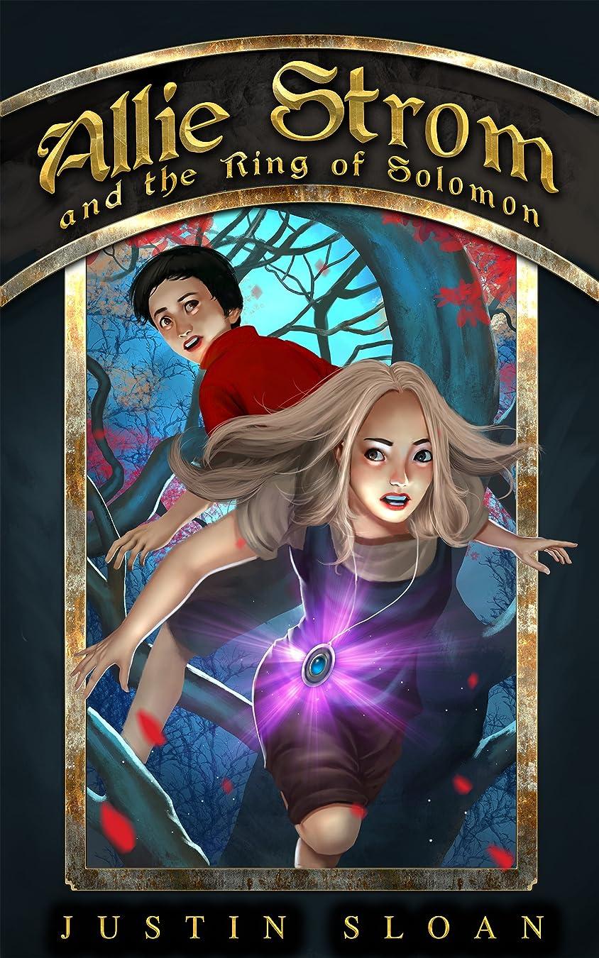 哲学役に立つハンカチAllie Strom and the Ring of Solomon: Eternal Light Saga (Bringer of Light Book 1) (English Edition)