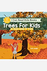 Trees For Kids: So Many Kinds Of Trees: I can Read Books Level 1 (I Can Read Kids Books Book 8) Kindle Edition