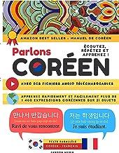 PARLONS CORÉEN: AVEC DES FICHIERS AUDIO TÉLÉCHARGEABLES (French Edition)