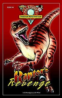 Raptor's Revenge (PaleoJoe's Dinosaur Detective Club)