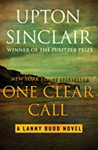 One Clear Call (The Lanny Budd Novels Book 9) (English Edition)