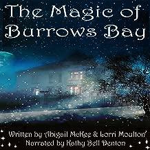 The Magic of Burrows Bay: Burrows Bay Romance, Book 1