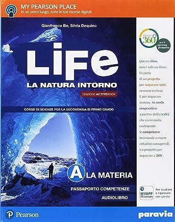 Life. La natura intorno. Per la Scuola media. Con e-book. Con 2 espansioni online: A-B-C-D