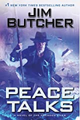 Peace Talks (Dresden Files Book 16) Kindle Edition
