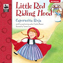 Little Red Riding Hood | Caperucita Roja (Keepsake Stories, Bilingual) (English and Spanish Edition)