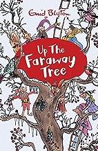 Up the Faraway Tree: Book 4 (The Magic Faraway Tree)
