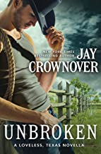 Unbroken: A Novella (Loveless, Texas) (English Edition)